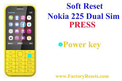 Soft Reset Nokia 225 Dual SIM