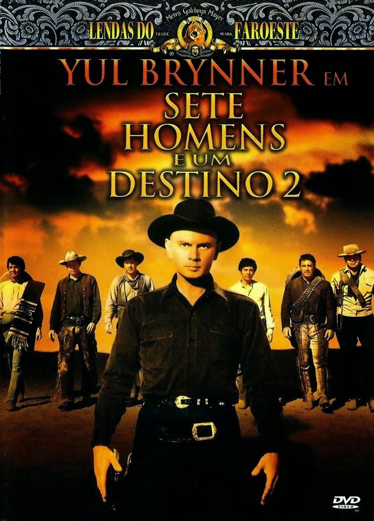 Sete Homens e Um Destino 2 – Legendado (1966)