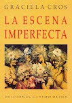 """La escena imperfecta"""