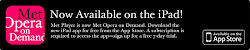 Met Opera Now Available on Demand on iPod