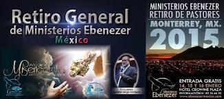 RETIRO DE PASTORES EBENEZER MÉXICO 2015