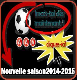Inscriptions saison 2014 - 2015