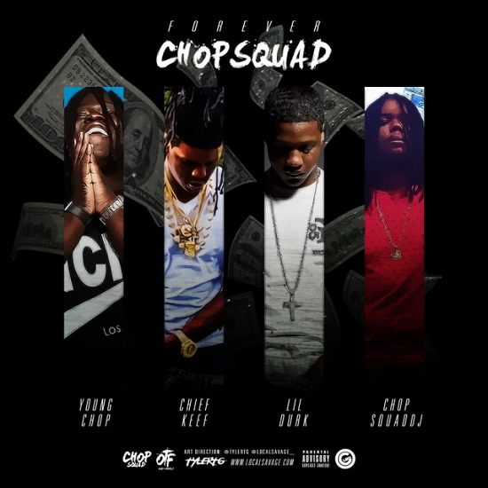 Mixtape: Chief Keef & Lil Durk - Forever Chopsquad