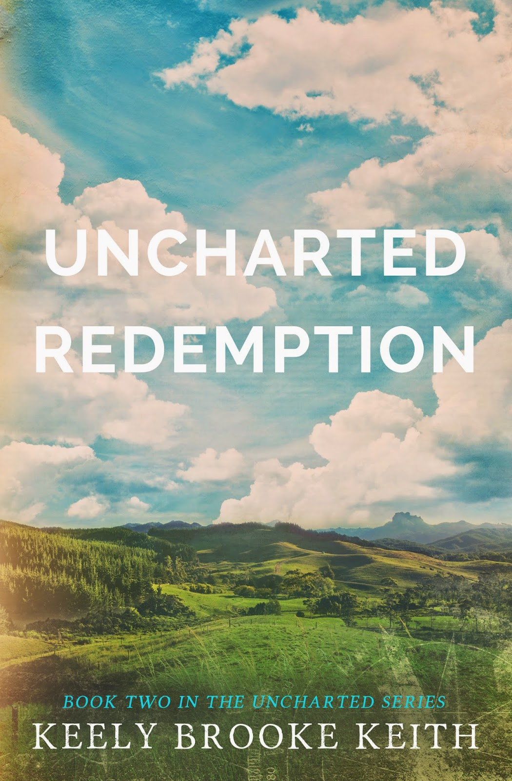 #CoverReveal: Uncharted Redemption by Keely Brooke Keith #Historical #Romance  @Keely_keith