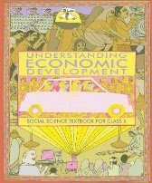 Download NCERT Economics - Social Science Textbook For CBSE Class X (10th)   ( Understanding Economic Development )