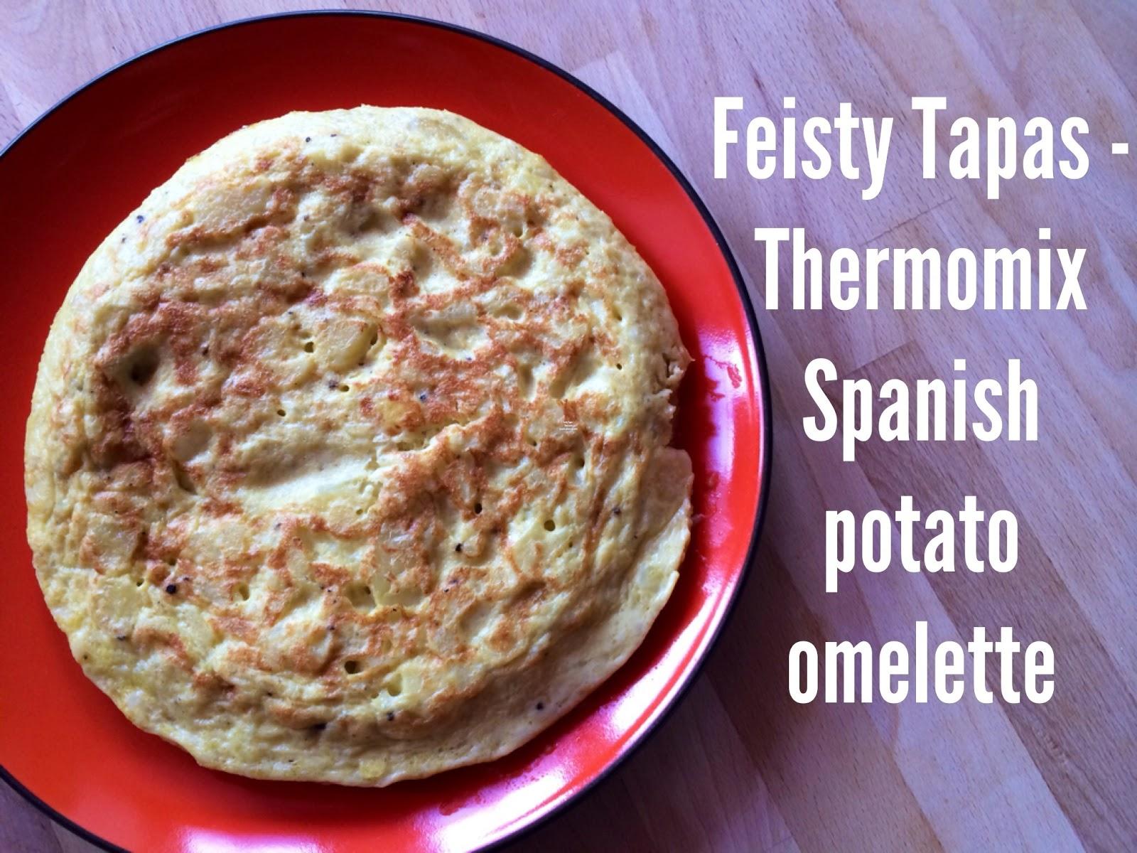 FEISTY TAPAS: Thermomix Spanish potato omelette (tortilla de patatas)