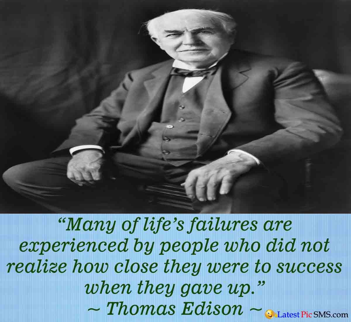 Thomas Edison Life Quote