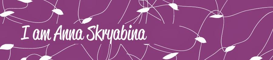 I am Anna Skryabina