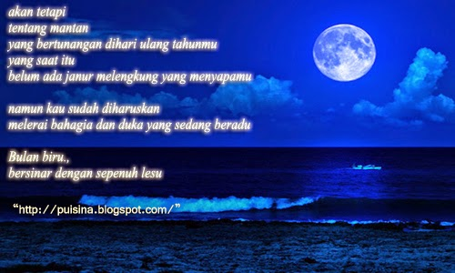 Puisi Mantan Dan Bulan Biru