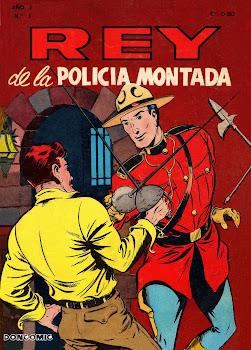 REY DE LA POLICIA MONTADA Nº 001