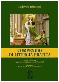 Libro: Compendio di Liturgia Pratica (Amazon) - Ludovico Trimeloni
