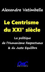 Comprendre le Centrisme