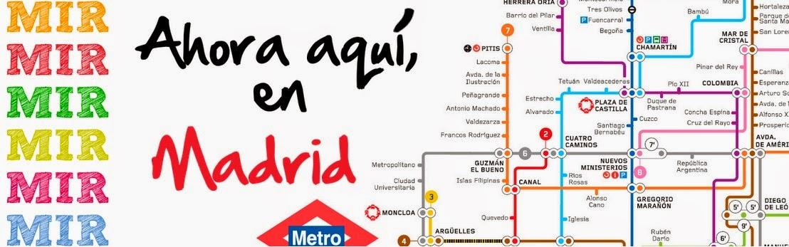 Aquí en Madrid