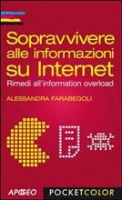 Sopravvivere alle informazioni su internet. Rimedi all'information overload - eBook