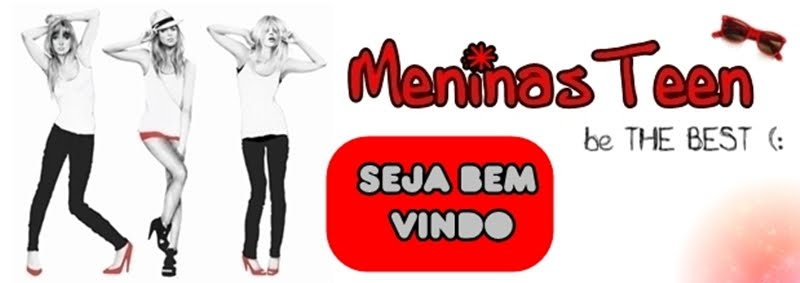 .::Meninas Teen ::.