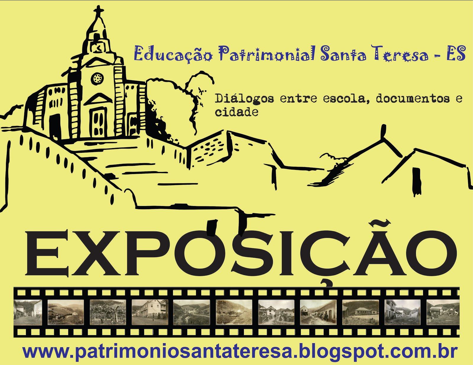 Exposição Educação Patrimonial Santa Teresa
