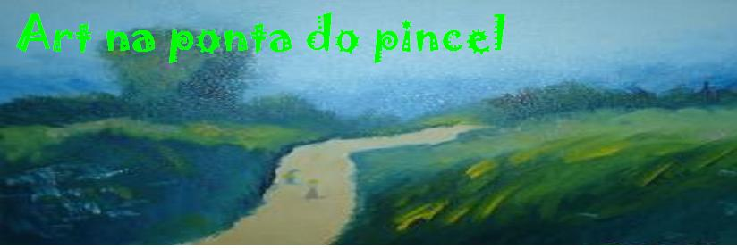 Art na ponta do pincel...