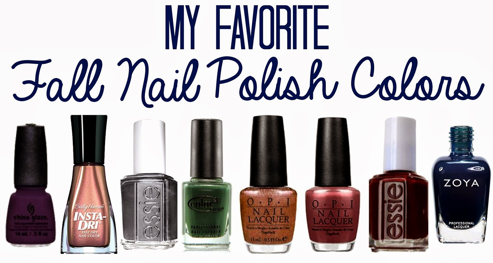Alyssa Said Hi: My Favorite Fall Nail Polish Colors