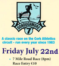 7 mile race to the NW of Cork City...Fri 22nd July