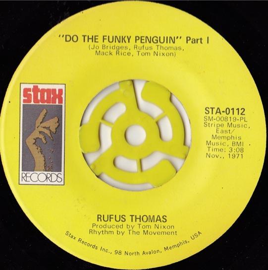 Rufus Thomas Do The Funky Penguin
