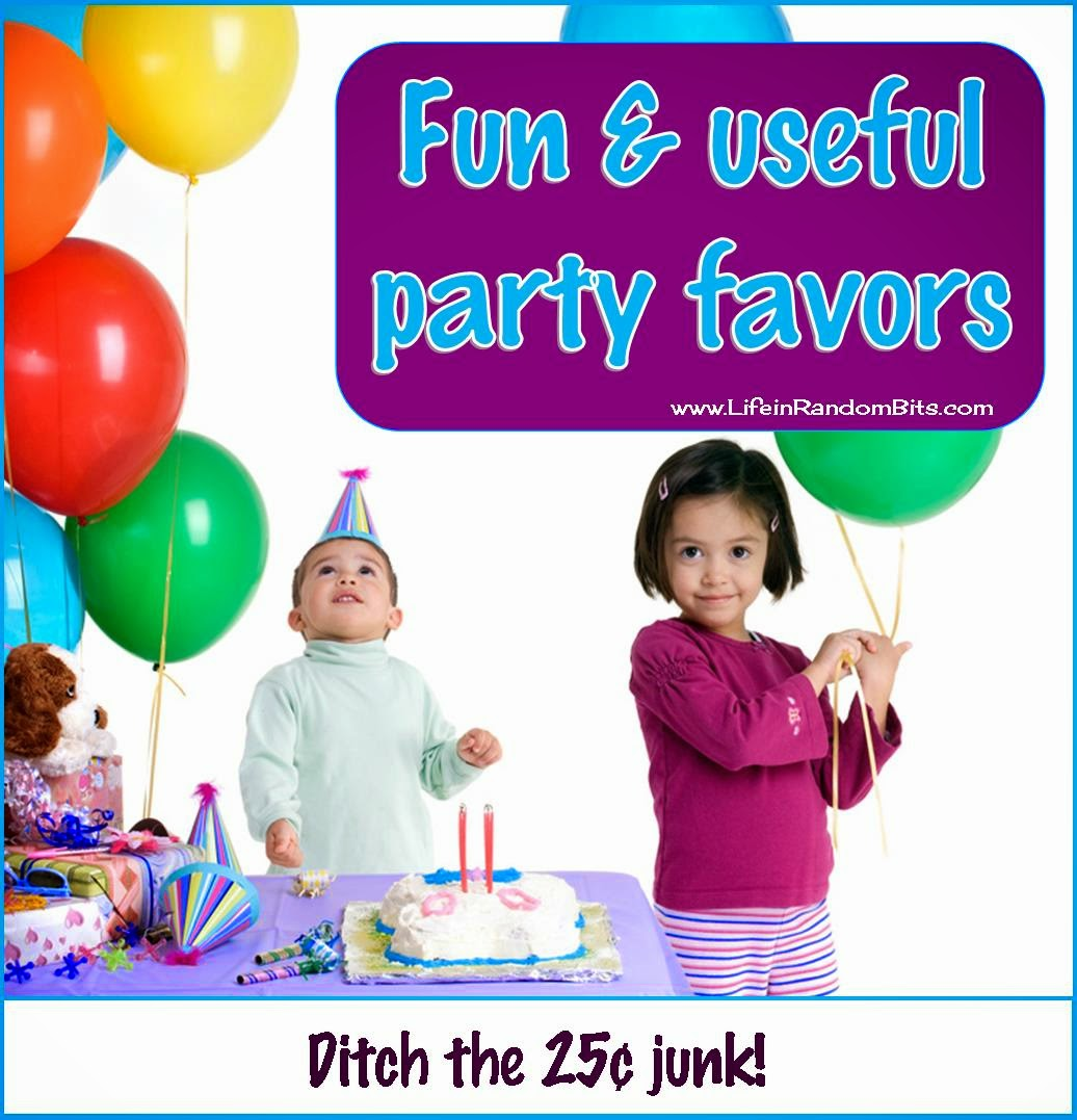 Fun and useful party favors: ditch the 25 cent junk! - www.lifeinrandombits.com