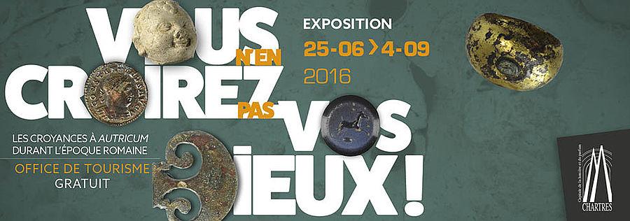 Expo: Vous n'en croirez pas vos dieux ! Croyances à Autricum durant l'époque romaine