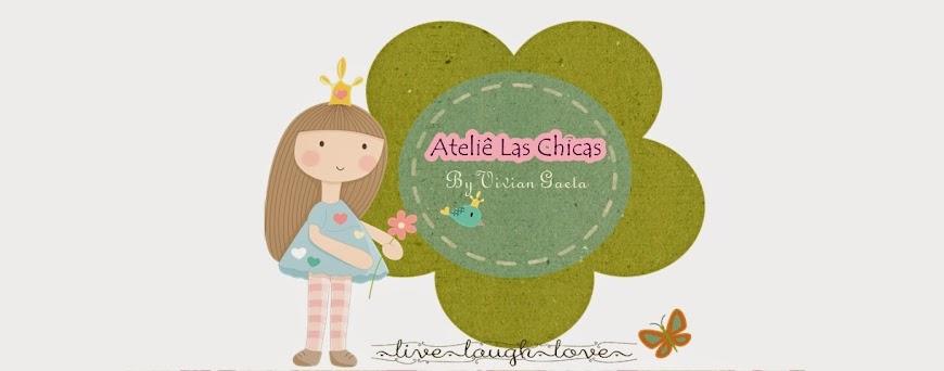 Ateliê Las Chicas by Vivi