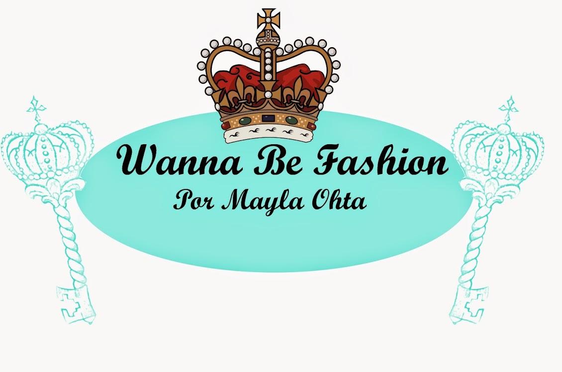 Wanna Be Fashion |  por Mayla Ohta