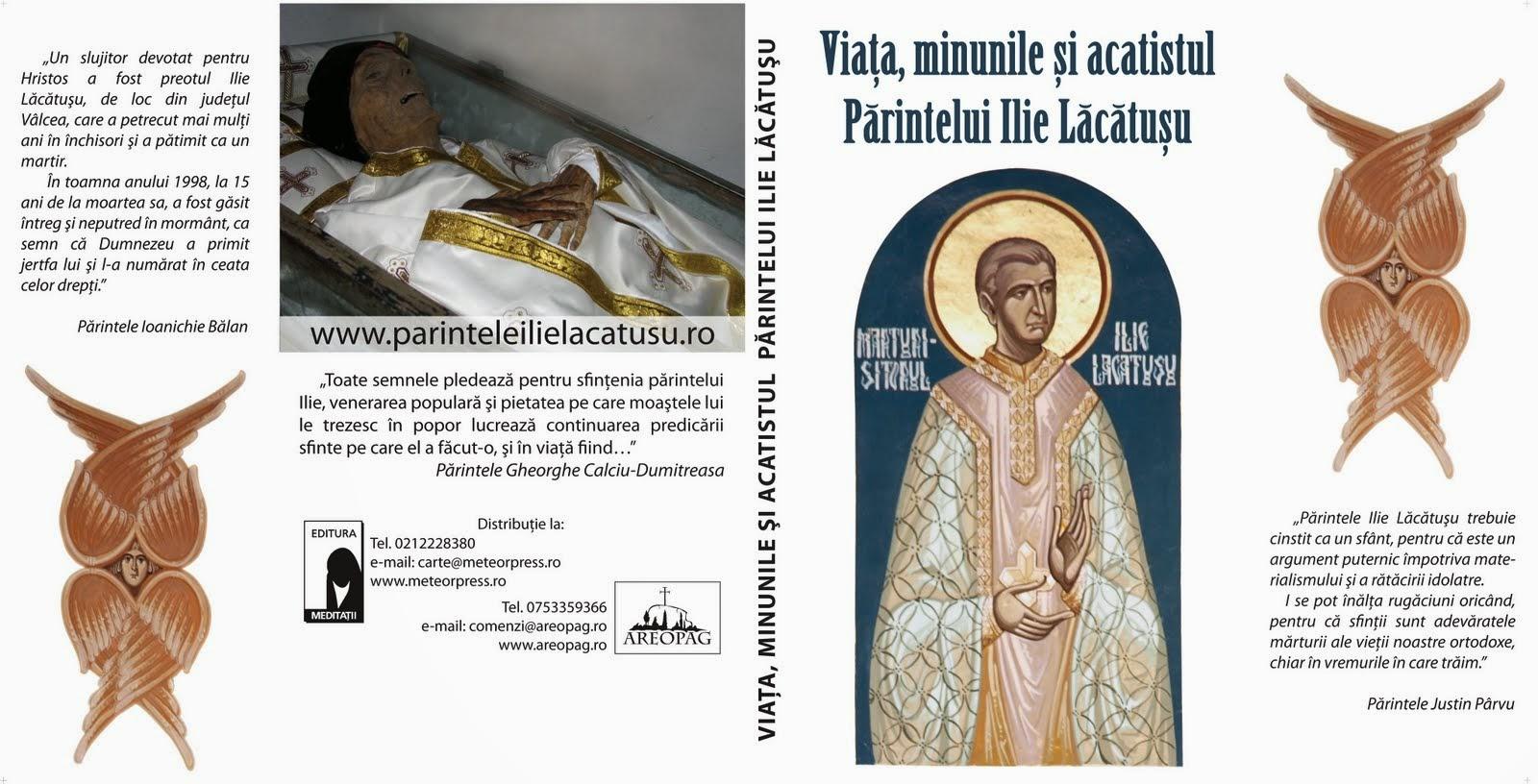 """""""Viața, minunile și acatistul Părintelui Ilie Lăcătușu"""". De descărcat- printr-un click pe copertă"""