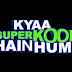 Kyaa Super Kool Hai Hum (2012) - Theatrical Trailer