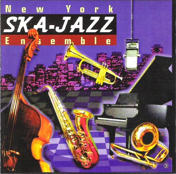 NEW YORK SKA-JAZZ ENSEMBLE - New York Ska-Jazz Ensemble