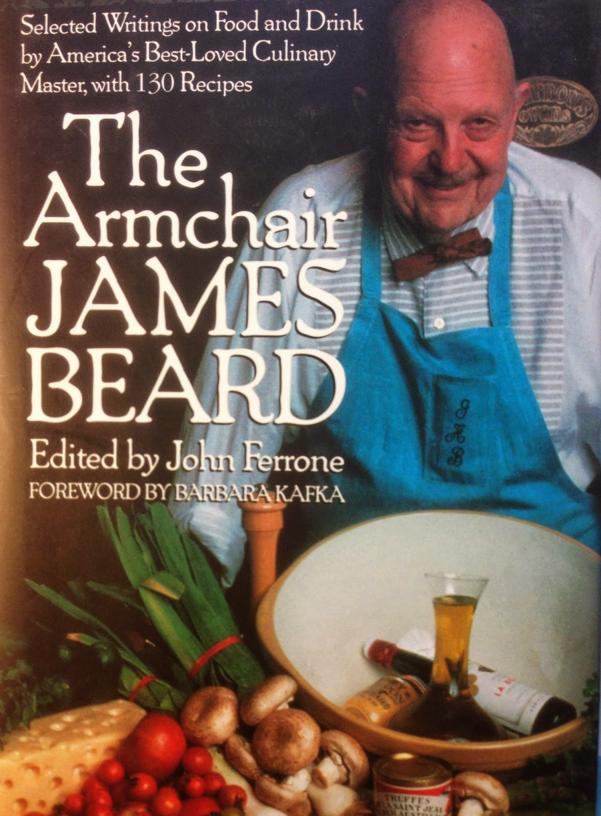 The Armchair James Beard edited by John Ferrone