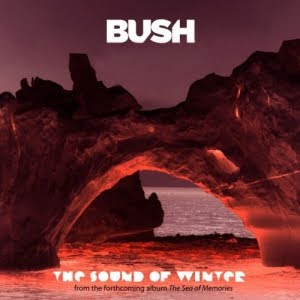 New Single Bush The Sound of Winter Lyrics and Video