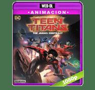 Teen Titans: El contrato de Judas (2017) Web-DL 1080p Audio Dual Latino/Ingles 5.1