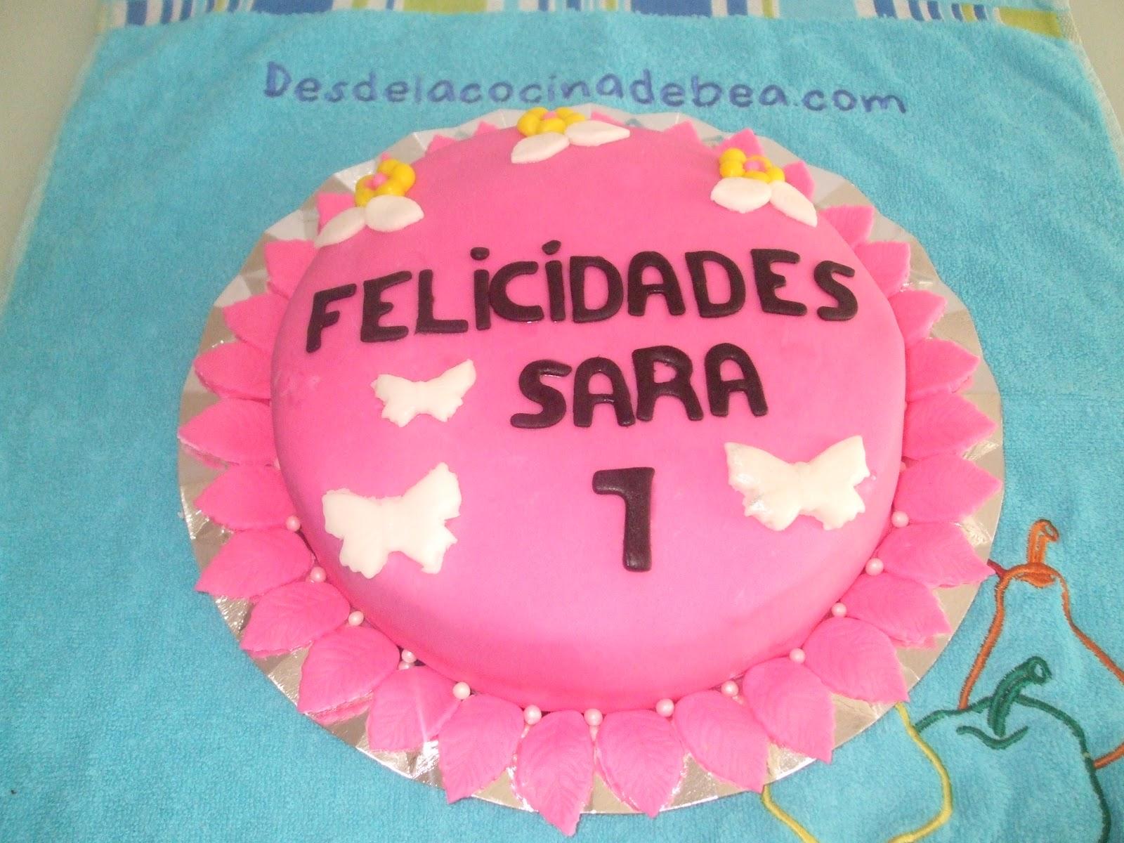 Cocina Con Sara Tartas | Desde La Cocina De Bea Tarta De Cumpleanos Para Sara