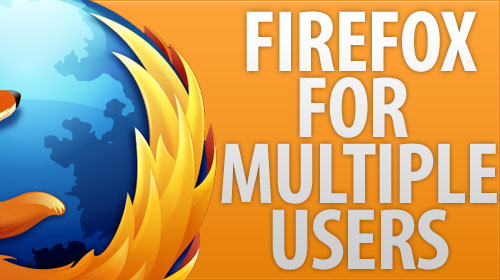 how to make multiple users on firefox