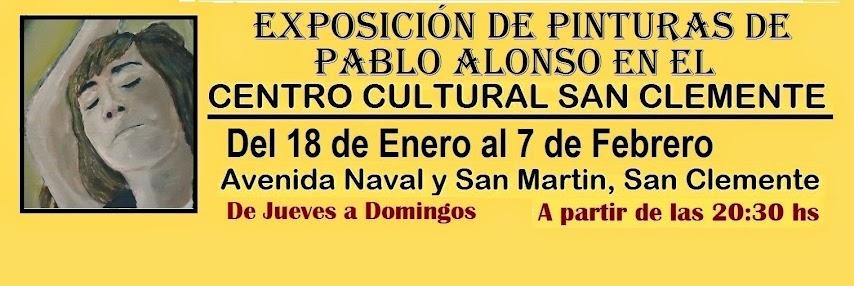 EXPOSICIÓN DE PINTURAS DE PABLO ALONSO EN EL CENTRO CULTURAL SAN CLEMENTE