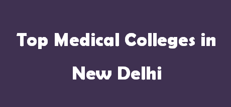 Top Medical Colleges in Delhi 2014-2015