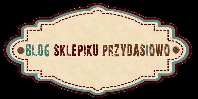 blog sklepiku przydasiowo.pl