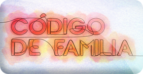 PROGRAMA CÓDIGO DE FAMILIA