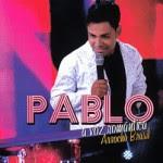 Pablo A Voz Romântica – Arrocha Brasil – 2013
