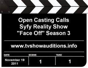 Face Off Season 3 Open Casting Call