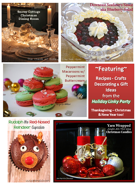 Features from the 30 Day Holiday Linky Party - Gifts,Decorations, Crafts & Recipes