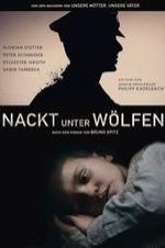 Watch Naked Among Wolves Online Free Putlocker