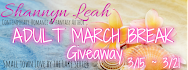 Shannyn Leah's March Break for Adults Giveaway