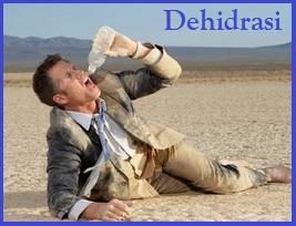 definisi dehidrasi, penyebab dehidrasi, tanda dan gejala dehidrasi, cara pencegahan dehidrasi