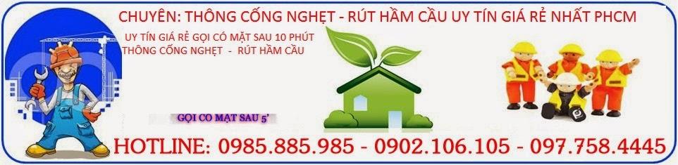 Thông Cầu Cống Nghẹt HCM Giá Rẻ Gọi, 0902.106.105