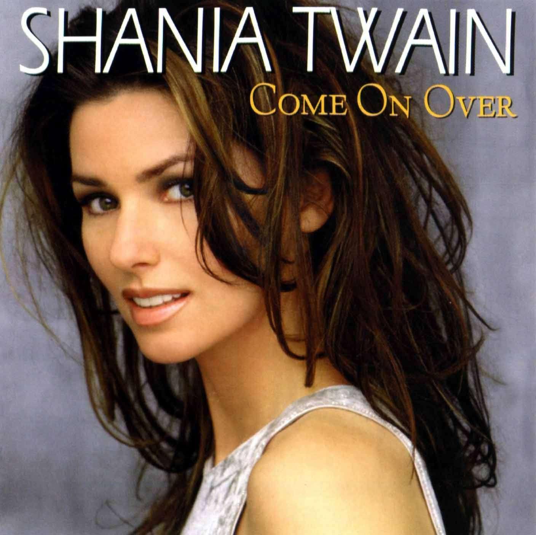 http://3.bp.blogspot.com/-UCX2h8rk0Kg/UVNCQ8MY9jI/AAAAAAAATfI/1WnzAKG6kpE/s1600/Shania+Twain+-+Come+On+Over.jpg
