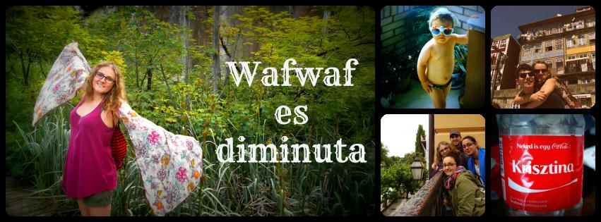 Wafwaf es diminuta