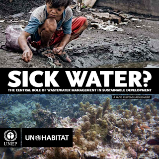 SICK WATER? -  The central role of waste water management in sustainable development